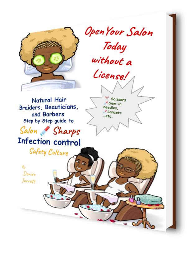 Natural Hair Braiders, Beauticians and Barbers Open Your Salon or Shop Today With This Book!